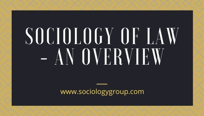 Sociology of Law: Overview
