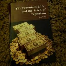 protestant ethic and spirit of capitalism summary