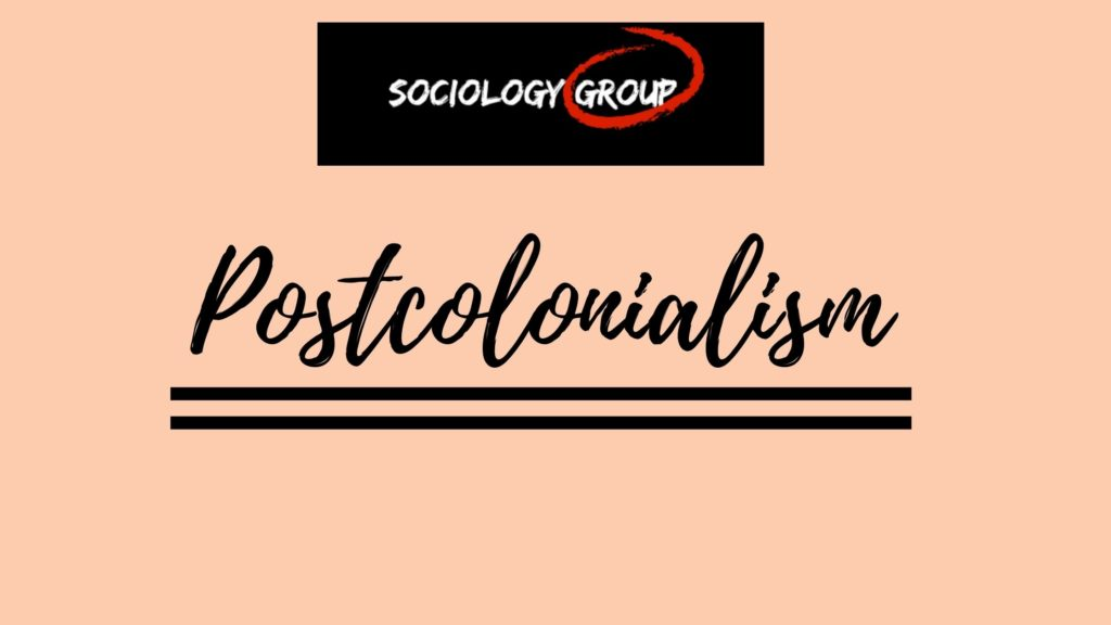 what is postcolonialism