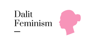 Dalit Feminism meaning