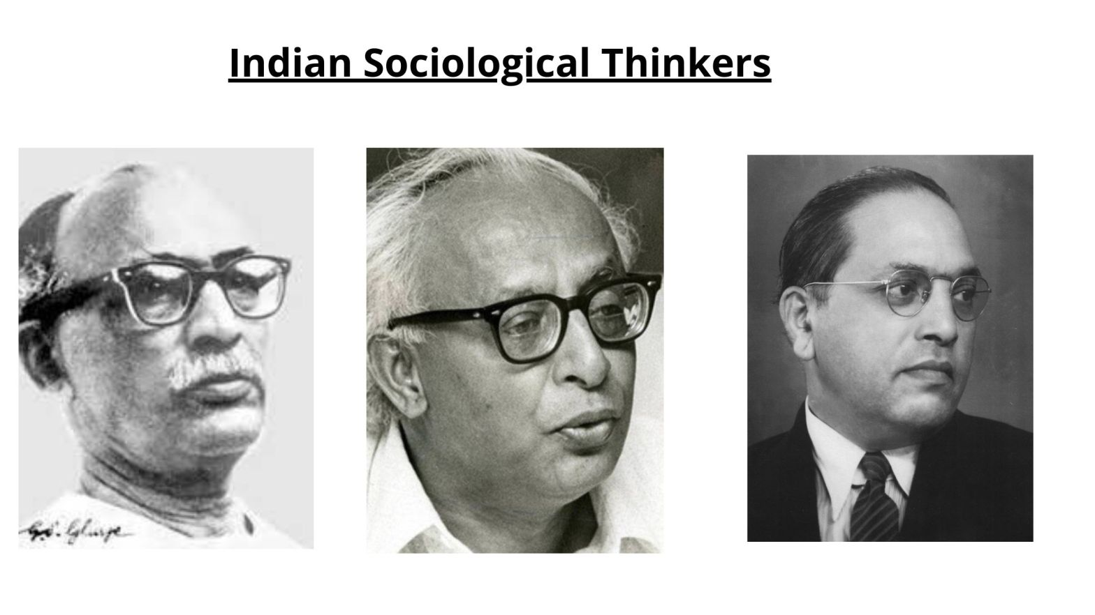 Indian Sociological Thinkers and Contributions