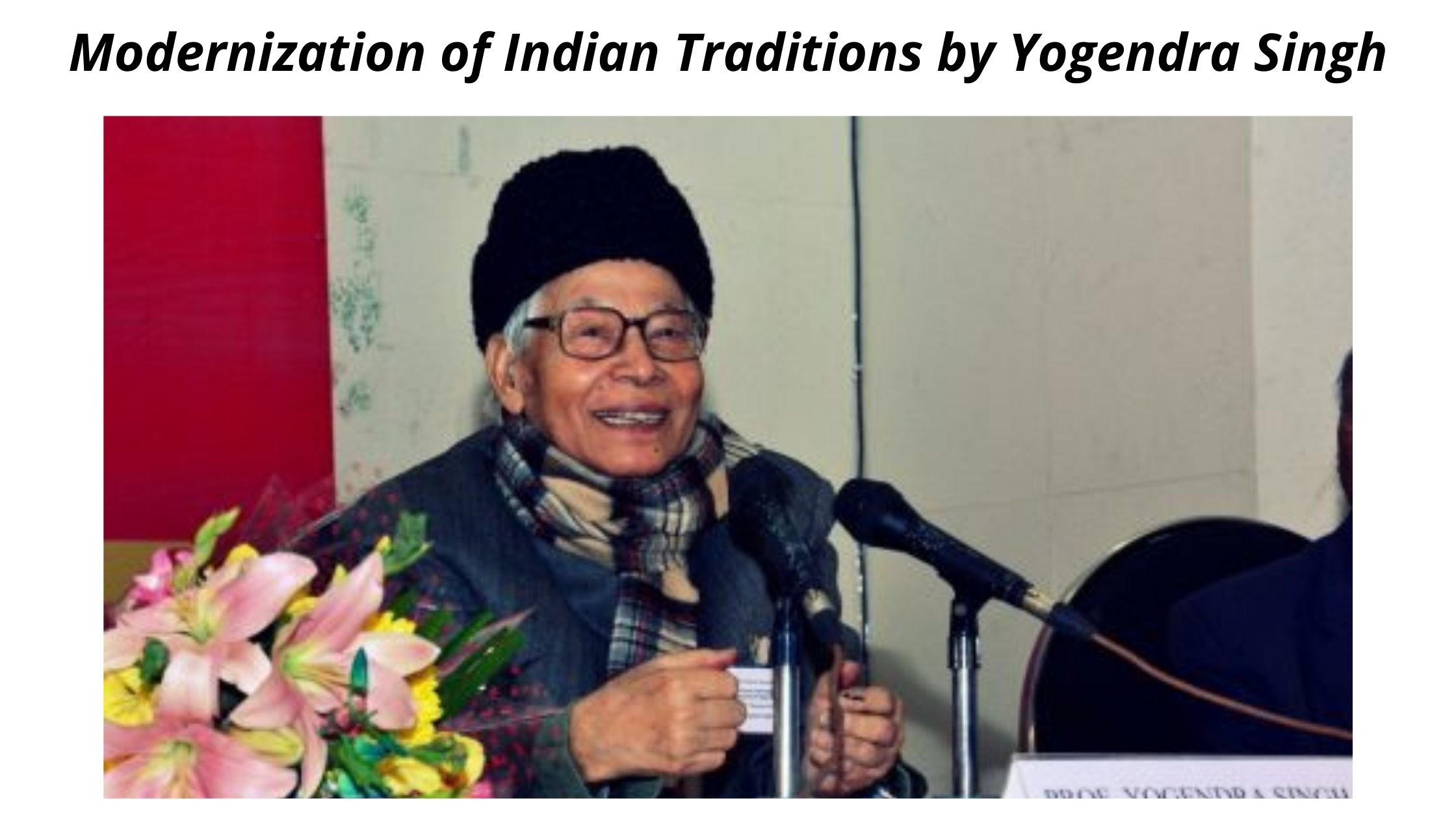 Modernization of Indian Traditions by Yogendra Singh: Summary